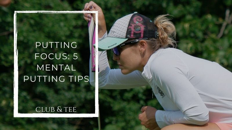 Mental Putting Tips