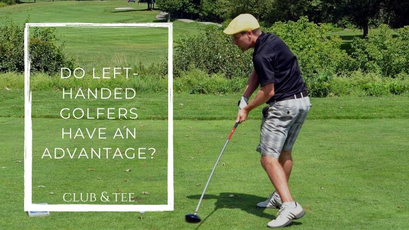 Do Left-Handed Golfers Have an Advantage?