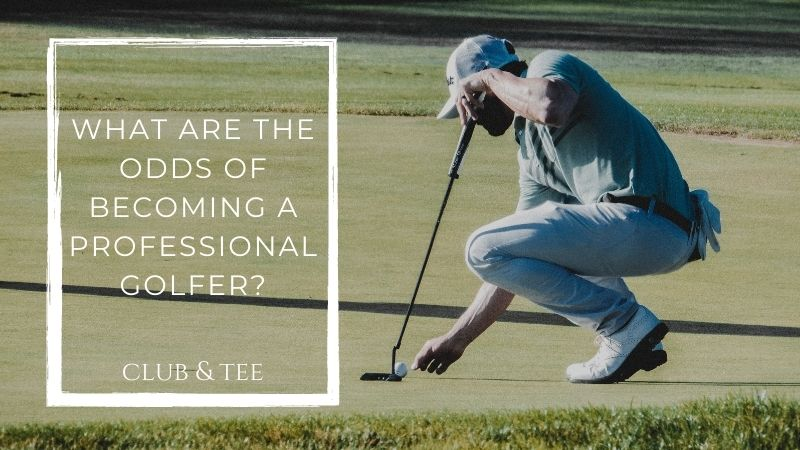 Odds Professional Golfer - What are the Odds of Becoming a Professional Golfer?