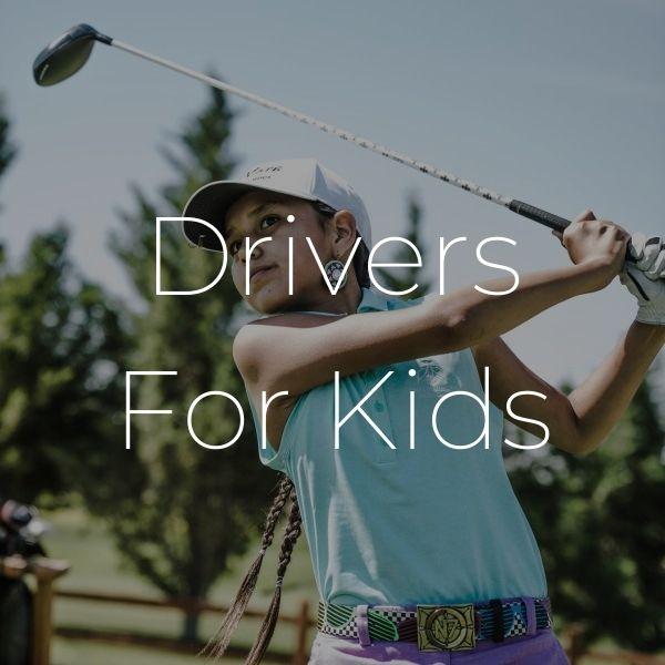 drivers kids - Drivers & Woods