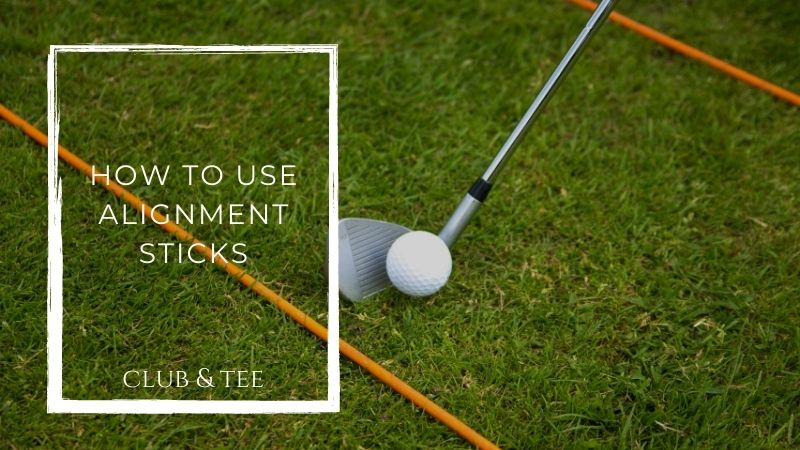 how to use alignment sticks in golf - How To Use Alignment Sticks In Golf | Tips | Drills | Advice
