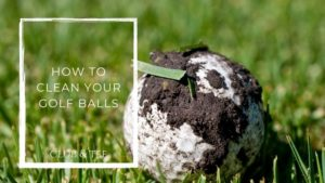 how to clean your golf balls - Clubs