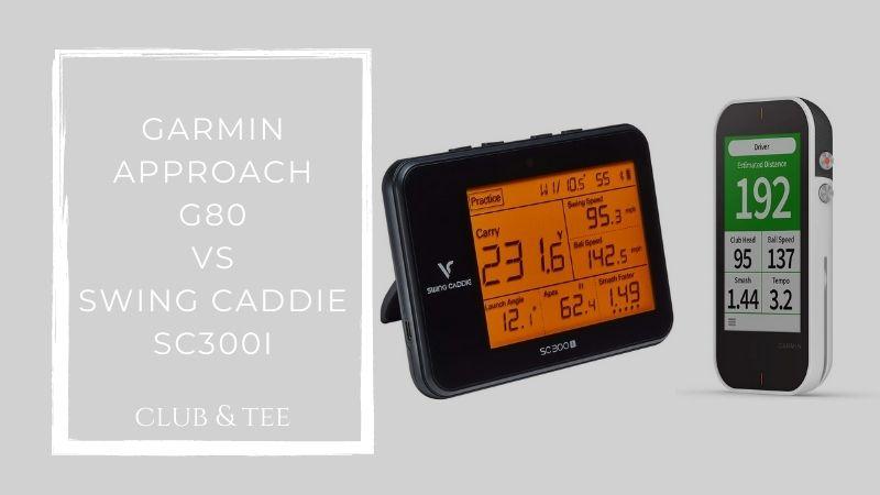 Garmin approach g80 vs swing caddie sc300i