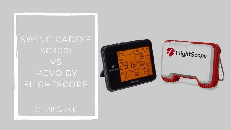 Swing caddie sc300i vs mevo by flightscope