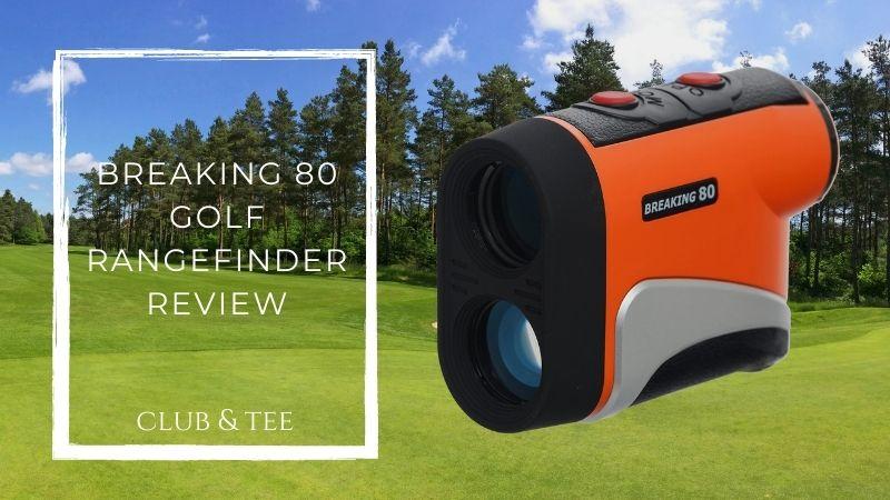 Breaking 80 golf rangefinder review