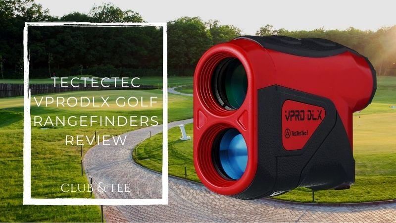 Tectectec vprodlx golf rangefinders review